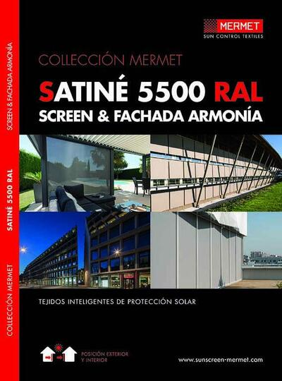 SATINE 5500 RAL - SCREEN & FACHADA ARMONÍA